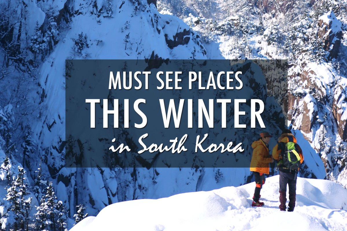 Must See Places in South Korea this Winter