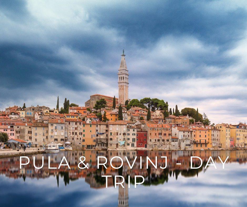 Pula & Rovinj - day trip