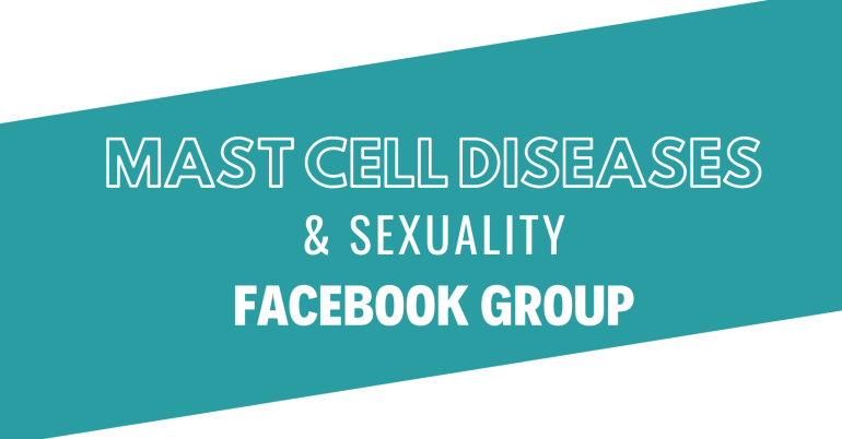 "A diagonal green stripe on a white background. Image reads ""Mast Cell Diseases & Sexuality Facebook Group"""