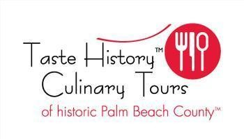 Taste History Culinary Tours of historic Palm Beach County