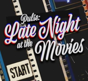 Pulse LATE NIGHT MOVIE NWS
