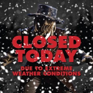 Closed Today - Due to extreme weather conditions