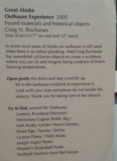 Fairbanks Museum of the North Great Alaska Outhouse Experience Description