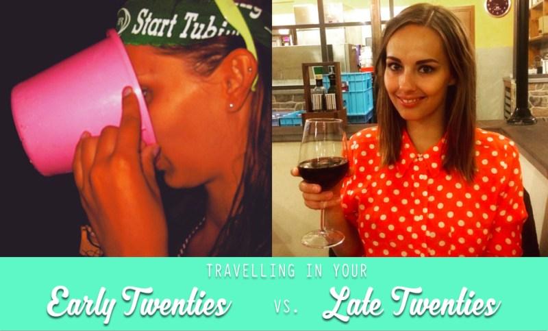 Travelling in your Early Twenties vs. Late Twenties