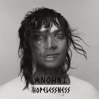 Anohni {Hopelessness}