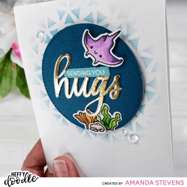 Amanda Stevens Oceans of Love Sending Hugs Card
