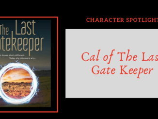 Character Spotlight Cal of The Last Gatekeeper
