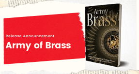 Army of Brass Announcement