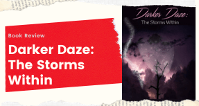 Book Review: Darker Daze: The Storms Within