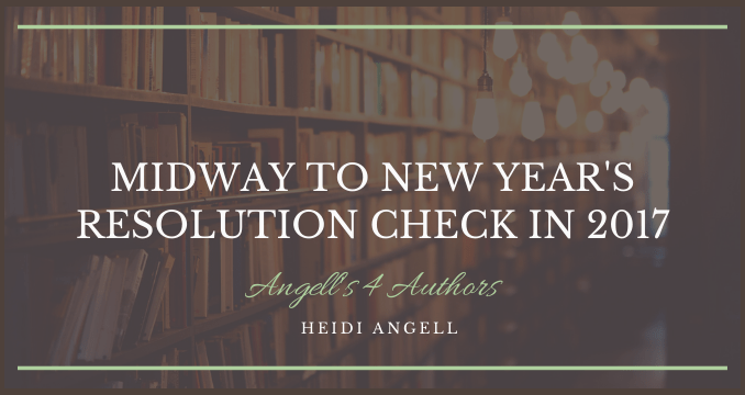 Midway to New Year's Resolution Check In