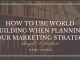 How to Use World Building When Planning Your Marketing Strategy