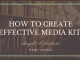 How to create effective media kits