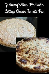 Gadberry's Uno Alla Volta Cottage Cheese Tomato Pie