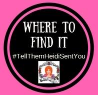 Where to Find it#TellThemHeidiSentYou (1)