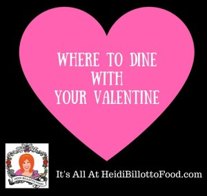 Where to Dinewith Your Valentine