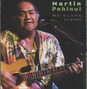 Martin Pahinui - Ho'olohe (Listen) | Courtesy Dancing Cat Records