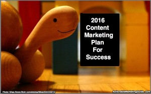 2016 Content Marketing Plan For Success
