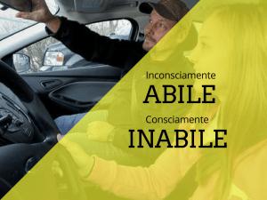 Inconsciamente ABILE vs Consciamente INABILE