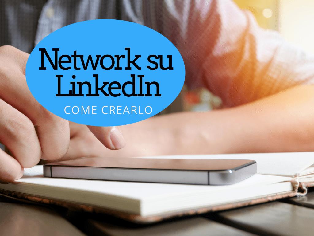 Crea il network su Linkedin