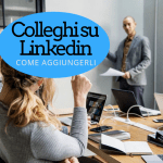 aggiungi i colleghi su linkedin