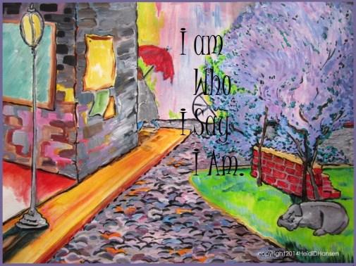 I am who I say I am
