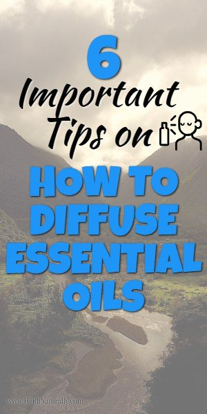 How to properly diffuse essential oils