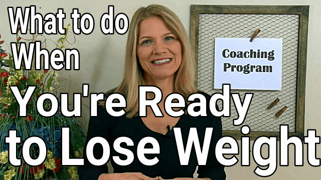What to do when you're ready to lose weight