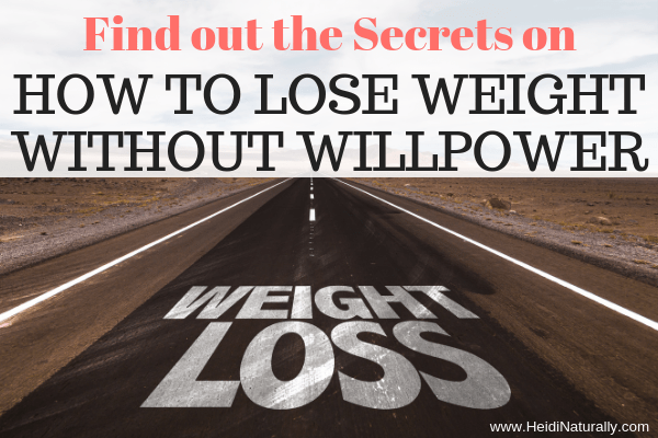 How to lose weight without willpower