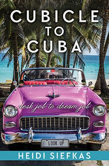 Cubicle to Cuba Book