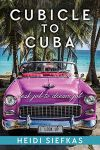 Cubicle to Cuba Book Download
