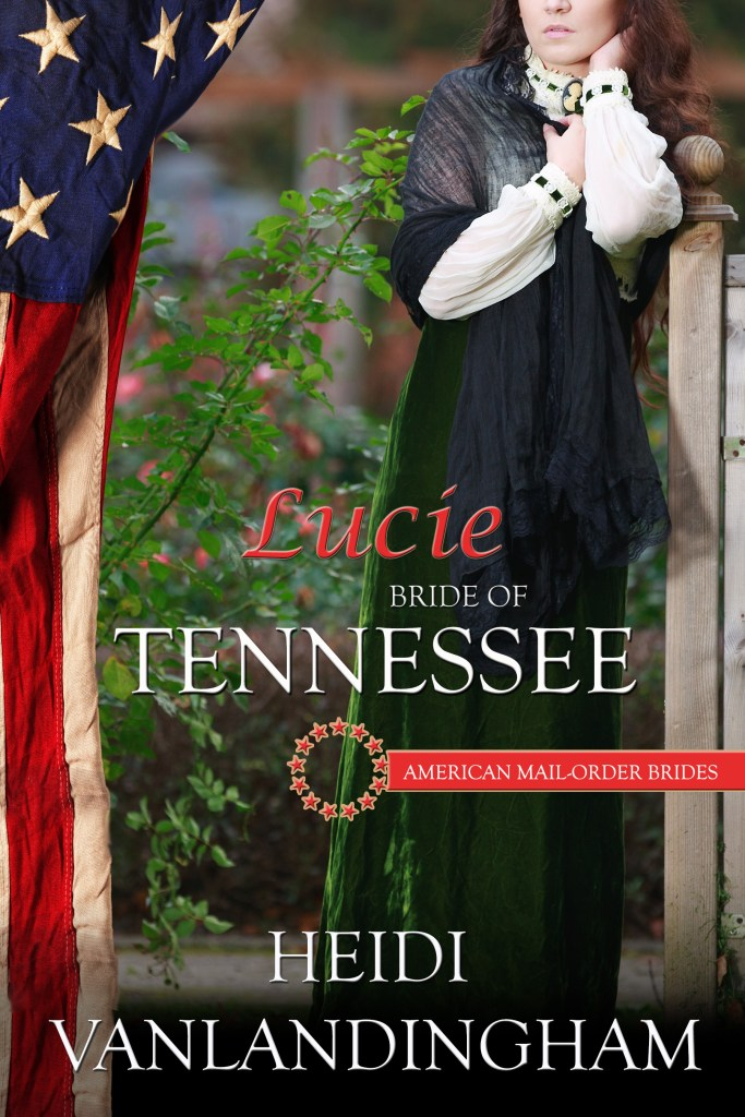 Book Cover: Lucie: Bride of Tennessee