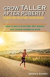 Grow Taller After Puberty Dennis Raney