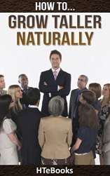 How To Grow Taller Naturally HTeBooks