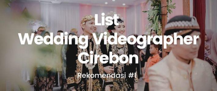 Wedding Videographer Cirebon