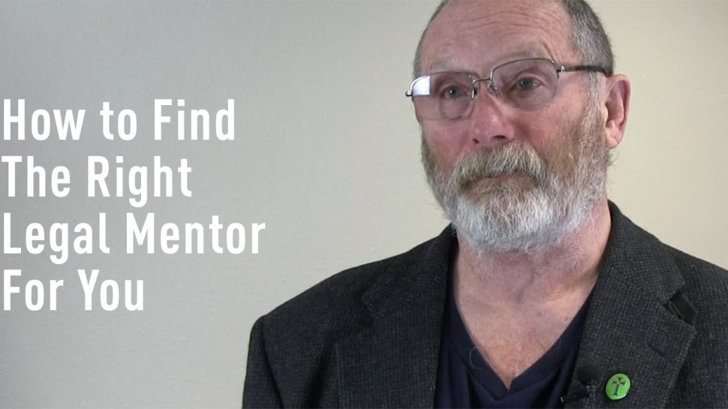 yt 9473 How to Find the Right Legal Mentor for You - How to Find the Right Legal Mentor for You