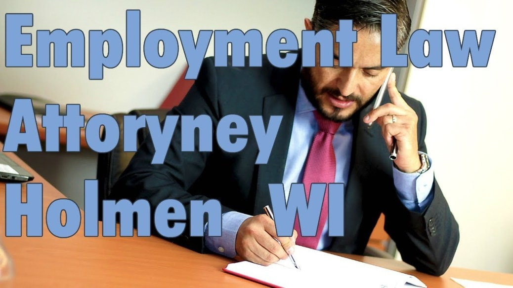 yt 9869 Best Unlawful Termination Employment Law Attorney Holmen WI - Best Unlawful Termination Employment Law Attorney Holmen WI