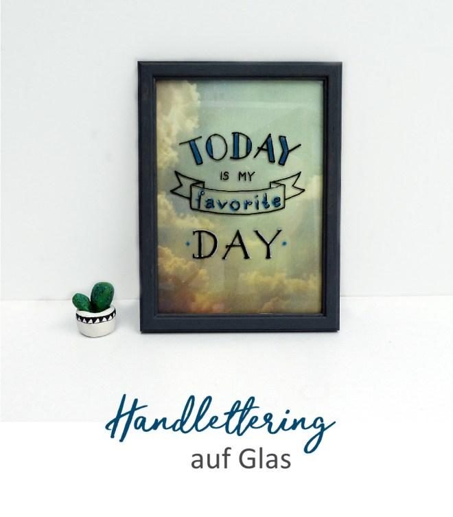 Handlettering Spruch auf Glas mit Vorlage