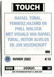 2002. Touch showcase @ Vooruit, Ghent