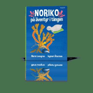 """""""Noriko på äventyr i tången"""", Sveriges första barnbok om tång, av Marie Lenngren och Ingmari Åkerman"""