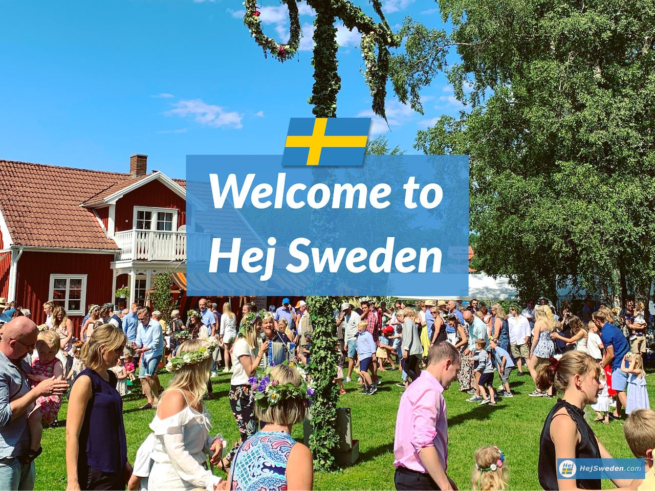 Experience Sweden and Swedish Culture - Hej Sweden