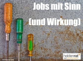 Jobs mit Sinn (und Wirkung)