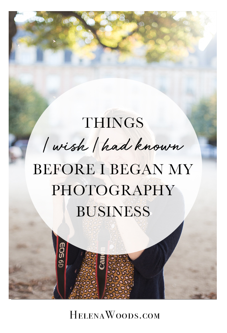 5 Things i Wish I Had Known When I began My Photography Business Helena Woods