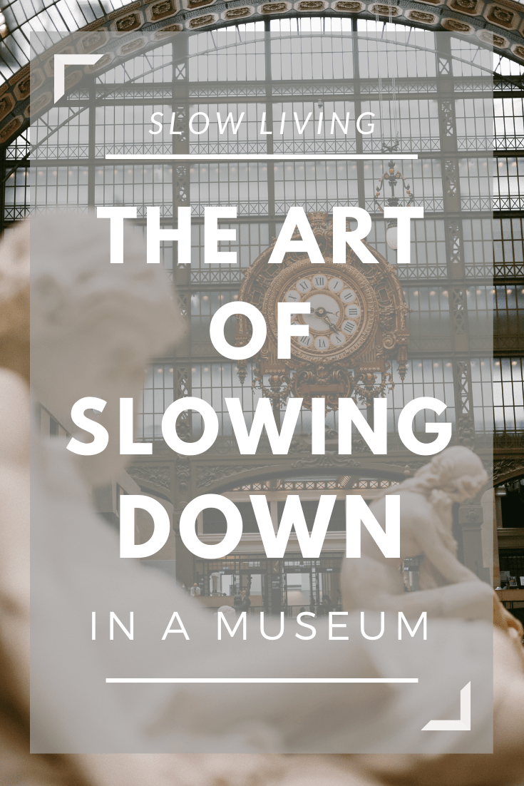 slowing down in museums