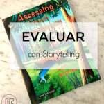 Evaluar a los alumnos con storytelling