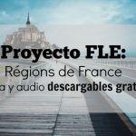 Les régions France, proyecto FLE 2 ESO – 3 ESO (con descargable)