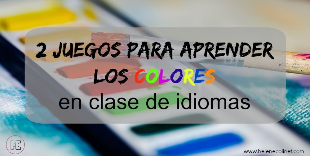 2 juegos aprender colores clase idiomas helene colinet recursos profesores idiomas tprs ci españa