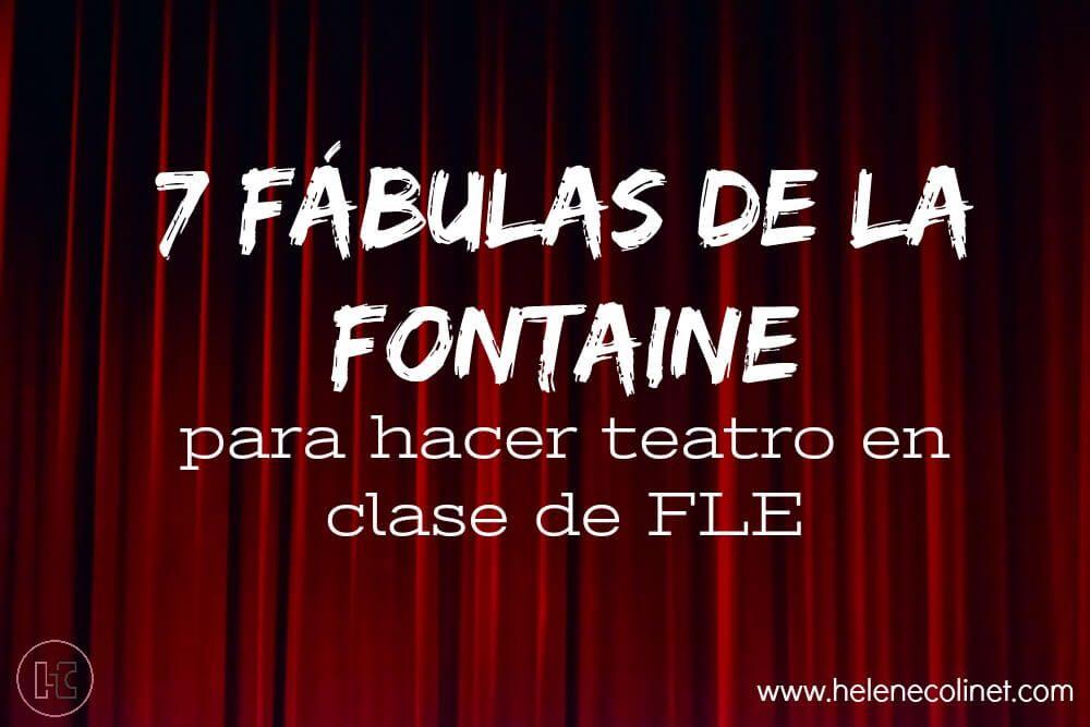 fábulas la fontaine teatro FLE helene colinet tprs ci recursos profesores idiomas