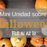 Mini-unidad sobre Halloween  FLE A1 A2 B1