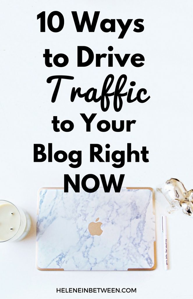 10 Ways to Drive Traffic To Your Blog Right Now