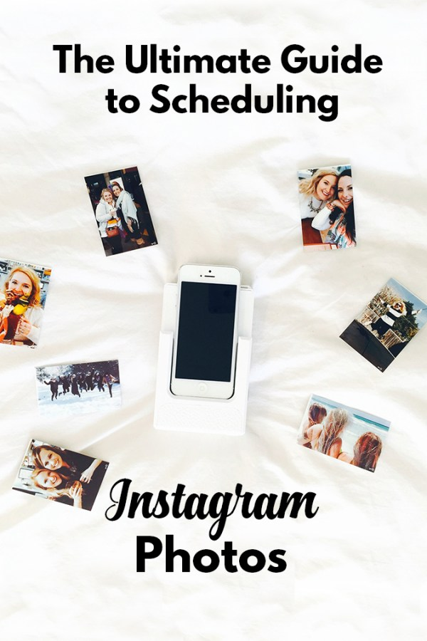 The Ultimate Guide to Scheduling Your Instagram + Instagram Lessons